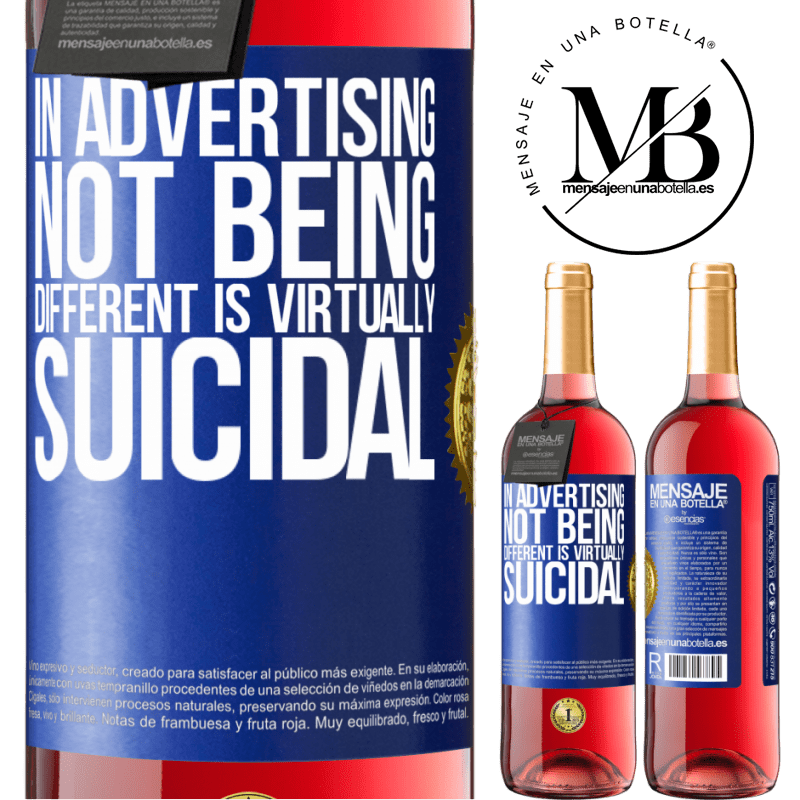 24,95 € Free Shipping | Rosé Wine ROSÉ Edition In advertising, not being different is virtually suicidal Blue Label. Customizable label Young wine Harvest 2020 Tempranillo