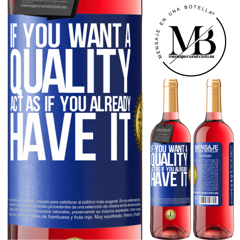 24,95 € Free Shipping | Rosé Wine ROSÉ Edition If you want a quality, act as if you already had it Blue Label. Customizable label Young wine Harvest 2020 Tempranillo