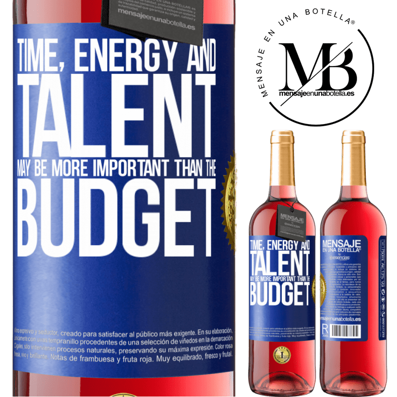 24,95 € Free Shipping | Rosé Wine ROSÉ Edition Time, energy and talent may be more important than the budget Blue Label. Customizable label Young wine Harvest 2020 Tempranillo