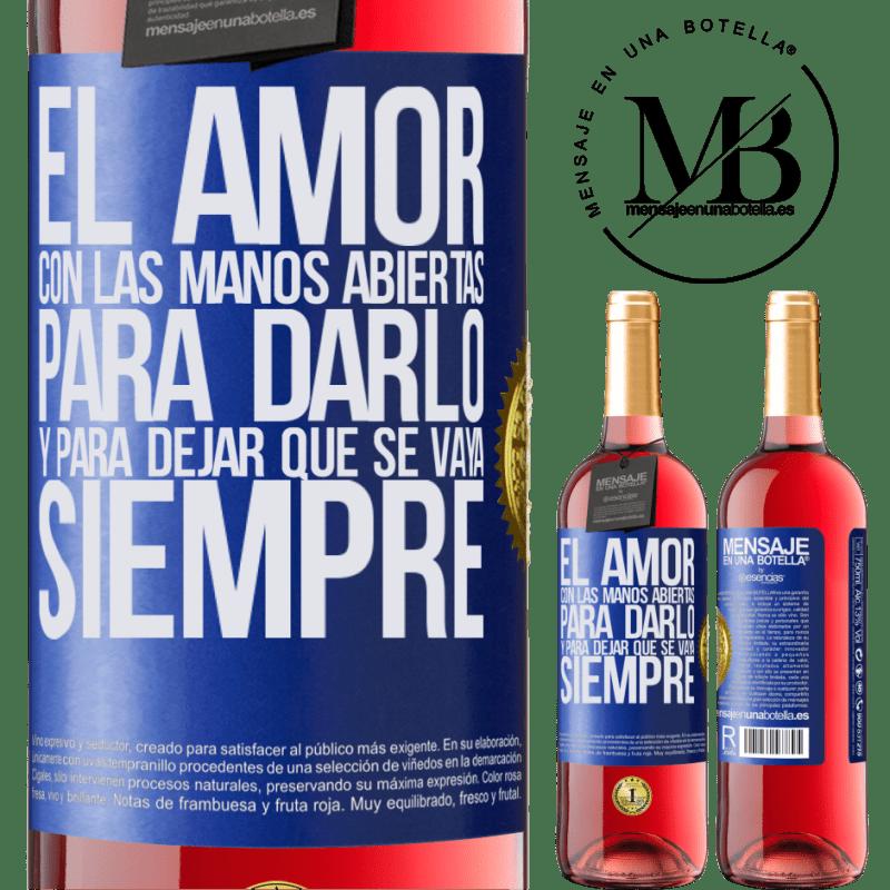 24,95 € Envoi gratuit   Vin rosé Édition ROSÉ L'amour, les mains ouvertes. Pour le donner et le laisser partir. Toujours Étiquette Bleue. Étiquette personnalisable Vin jeune Récolte 2020 Tempranillo