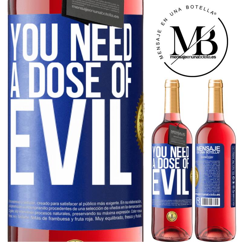 24,95 € Free Shipping | Rosé Wine ROSÉ Edition You need a dose of evil Blue Label. Customizable label Young wine Harvest 2020 Tempranillo
