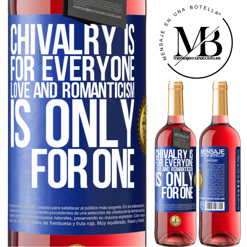 24,95 € Free Shipping | Rosé Wine ROSÉ Edition Chivalry is for everyone. Love and romanticism is only for one Blue Label. Customizable label Young wine Harvest 2020 Tempranillo