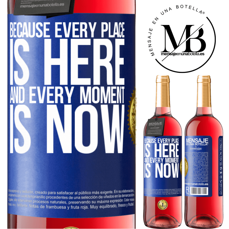 24,95 € Free Shipping   Rosé Wine ROSÉ Edition Because every place is here and every moment is now Blue Label. Customizable label Young wine Harvest 2020 Tempranillo