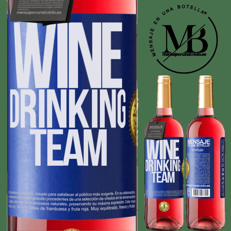 24,95 € Envoi gratuit | Vin rosé Édition ROSÉ Wine drinking team Étiquette Bleue. Étiquette personnalisable Vin jeune Récolte 2020 Tempranillo