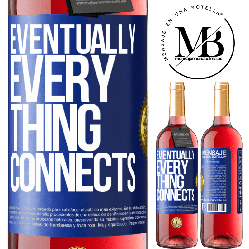24,95 € Free Shipping | Rosé Wine ROSÉ Edition Eventually, everything connects Blue Label. Customizable label Young wine Harvest 2020 Tempranillo