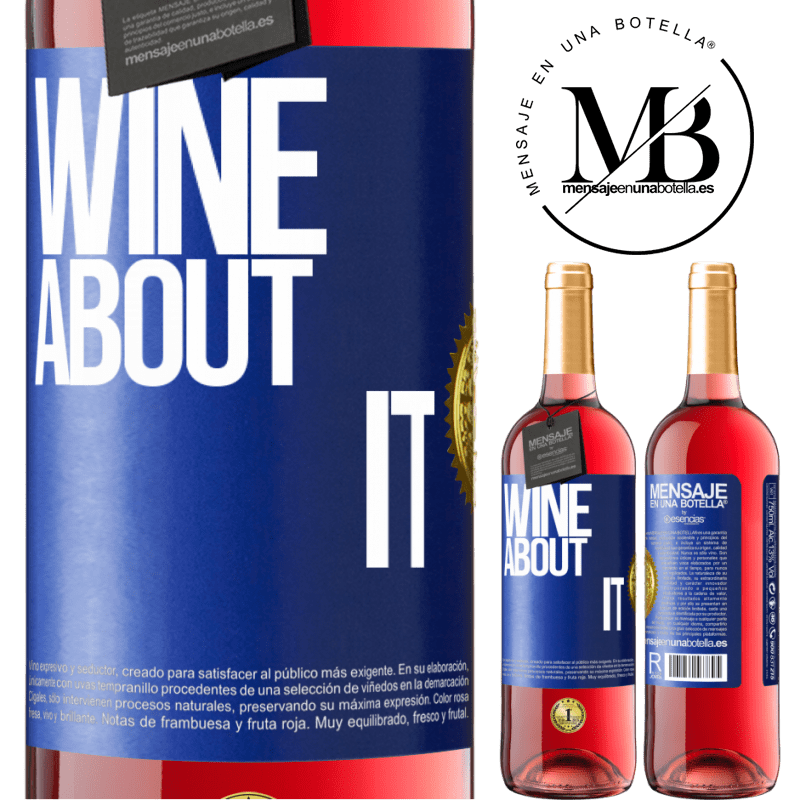 24,95 € Free Shipping   Rosé Wine ROSÉ Edition Wine about it Blue Label. Customizable label Young wine Harvest 2020 Tempranillo
