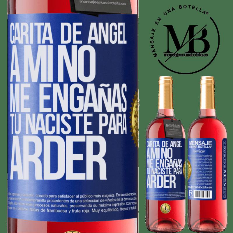 24,95 € Envoi gratuit   Vin rosé Édition ROSÉ Visage d'ange, tu ne me trompes pas, tu es né pour brûler Étiquette Bleue. Étiquette personnalisable Vin jeune Récolte 2020 Tempranillo