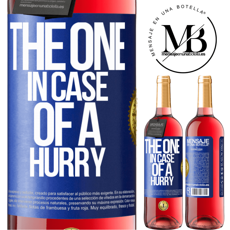 24,95 € Free Shipping | Rosé Wine ROSÉ Edition The one in case of a hurry Blue Label. Customizable label Young wine Harvest 2020 Tempranillo