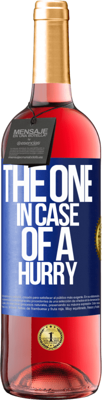 «The one in case of a hurry» ROSÉ Ausgabe