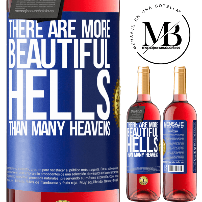 24,95 € Free Shipping | Rosé Wine ROSÉ Edition There are more beautiful hells than many heavens Blue Label. Customizable label Young wine Harvest 2020 Tempranillo