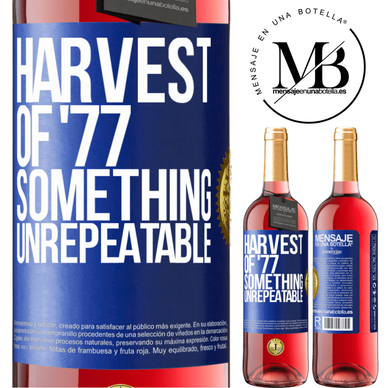 24,95 € Free Shipping   Rosé Wine ROSÉ Edition Harvest of '77, something unrepeatable Blue Label. Customizable label Young wine Harvest 2020 Tempranillo