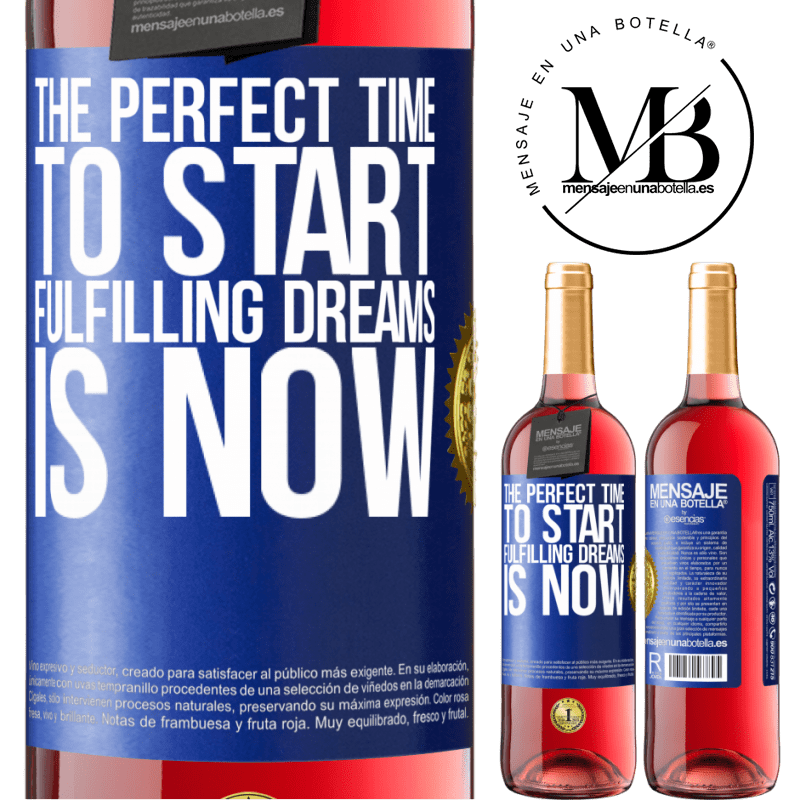 24,95 € Free Shipping | Rosé Wine ROSÉ Edition The perfect time to start fulfilling dreams is now Blue Label. Customizable label Young wine Harvest 2020 Tempranillo
