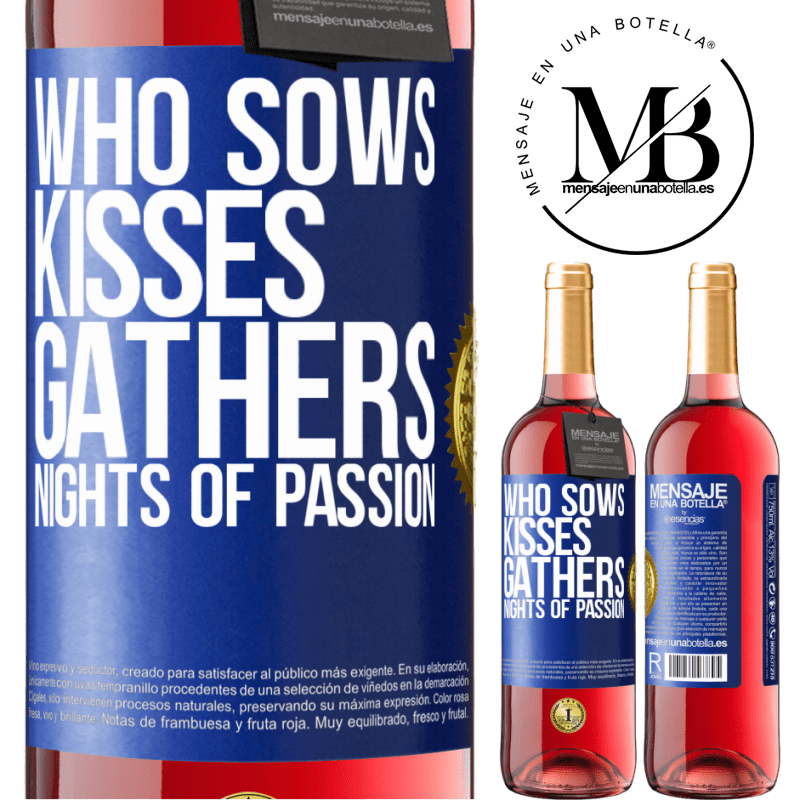 24,95 € Free Shipping   Rosé Wine ROSÉ Edition Who sows kisses, gathers nights of passion Blue Label. Customizable label Young wine Harvest 2020 Tempranillo
