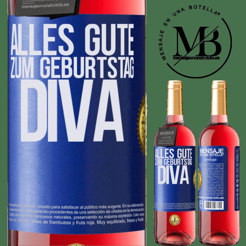 24,95 € Kostenloser Versand | Roséwein ROSÉ Ausgabe Alles Gute zum Geburtstag Diva Blaue Markierung. Anpassbares Etikett Junger Wein Ernte 2020 Tempranillo