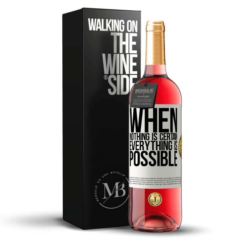24,95 € Free Shipping | Rosé Wine ROSÉ Edition When nothing is certain, everything is possible White Label. Customizable label Young wine Harvest 2020 Tempranillo