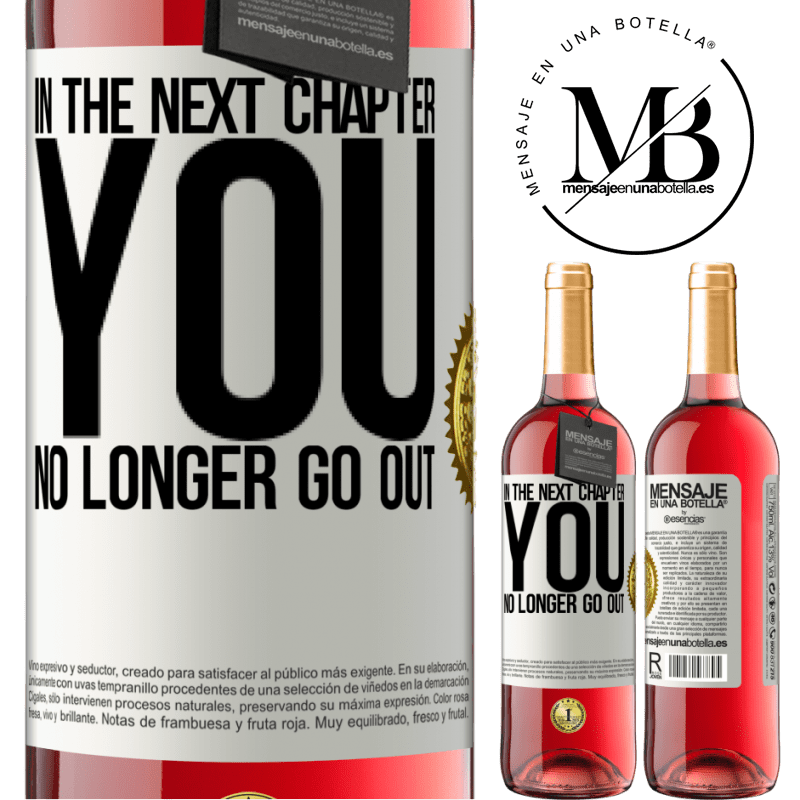 24,95 € Free Shipping | Rosé Wine ROSÉ Edition In the next chapter, you no longer go out White Label. Customizable label Young wine Harvest 2020 Tempranillo