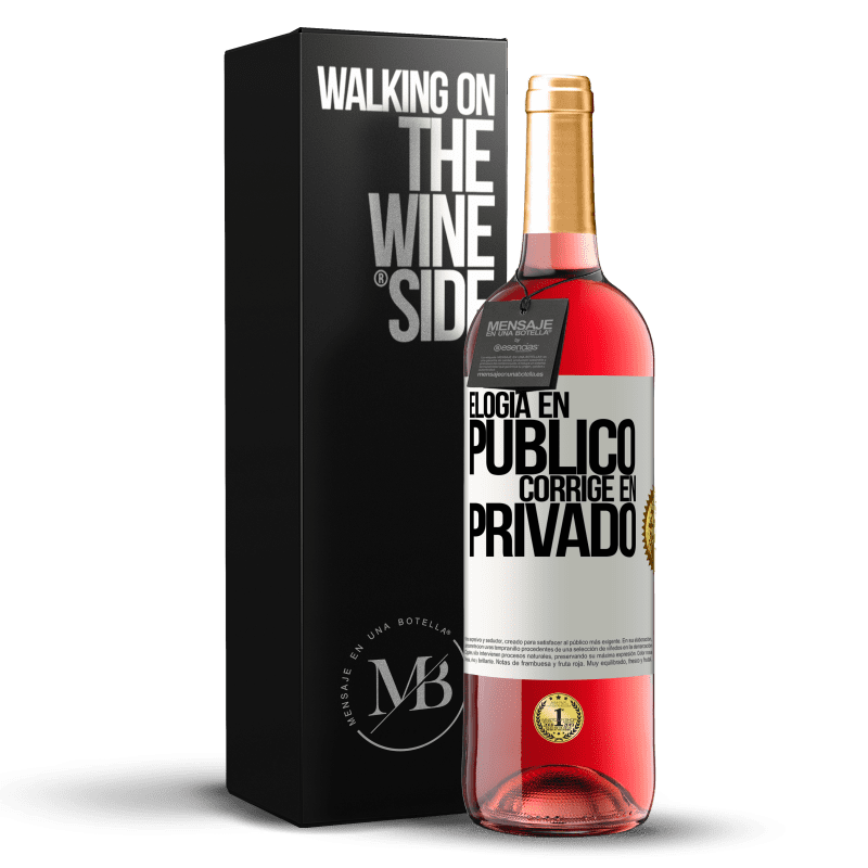 24,95 € Envío gratis | Vino Rosado Edición ROSÉ Elogia en público, corrige en privado Etiqueta Blanca. Etiqueta personalizable Vino joven Cosecha 2020 Tempranillo