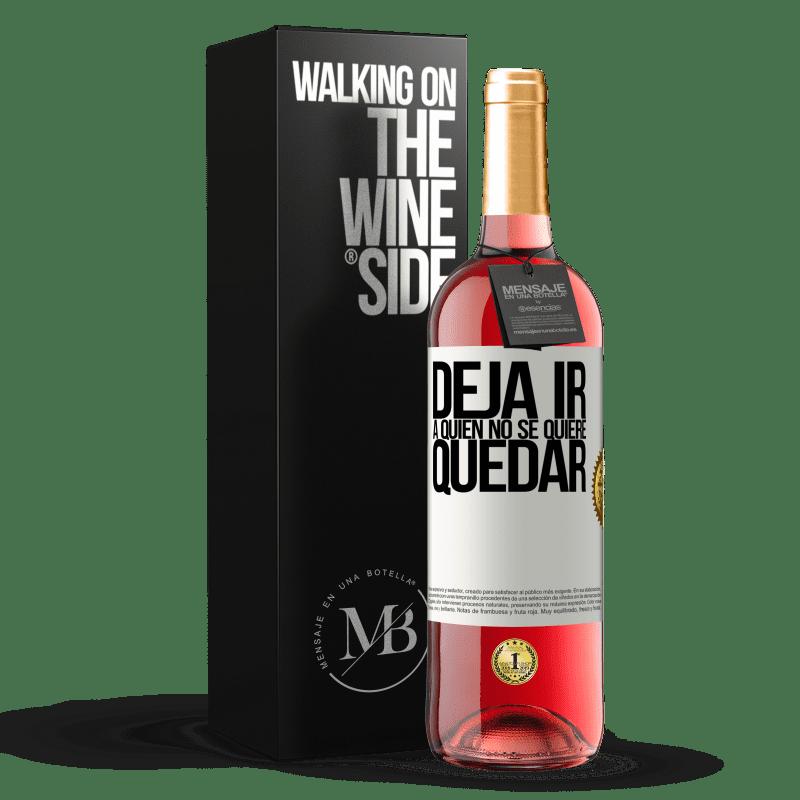 24,95 € Envoi gratuit   Vin rosé Édition ROSÉ Lâchez qui ne veut pas rester Étiquette Blanche. Étiquette personnalisable Vin jeune Récolte 2020 Tempranillo