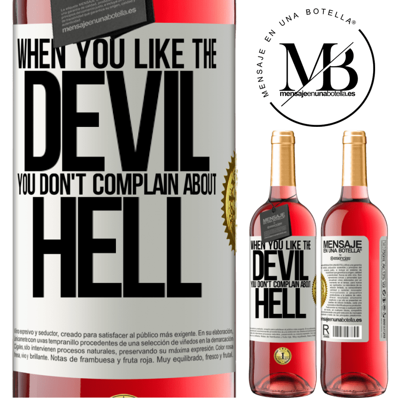 24,95 € Free Shipping | Rosé Wine ROSÉ Edition When you like the devil you don't complain about hell White Label. Customizable label Young wine Harvest 2020 Tempranillo