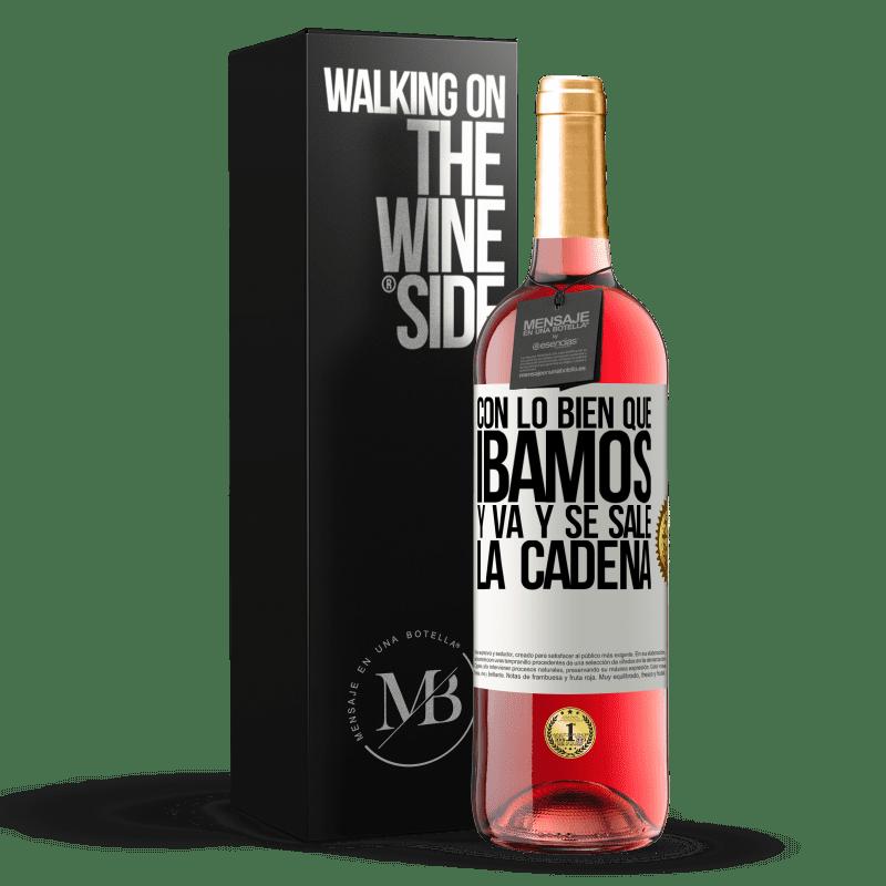 24,95 € Envoi gratuit | Vin rosé Édition ROSÉ Avec comment nous allions bien et la chaîne s'éteint Étiquette Blanche. Étiquette personnalisable Vin jeune Récolte 2020 Tempranillo