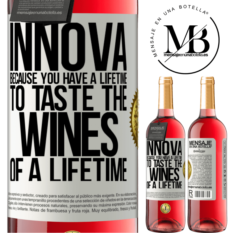24,95 € Free Shipping | Rosé Wine ROSÉ Edition Innova, because you have a lifetime to taste the wines of a lifetime White Label. Customizable label Young wine Harvest 2020 Tempranillo
