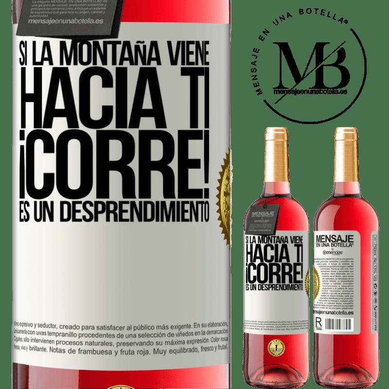 24,95 € Envoi gratuit | Vin rosé Édition ROSÉ Si la montagne vient à vous ... Courez! C'est un détachement Étiquette Blanche. Étiquette personnalisable Vin jeune Récolte 2020 Tempranillo