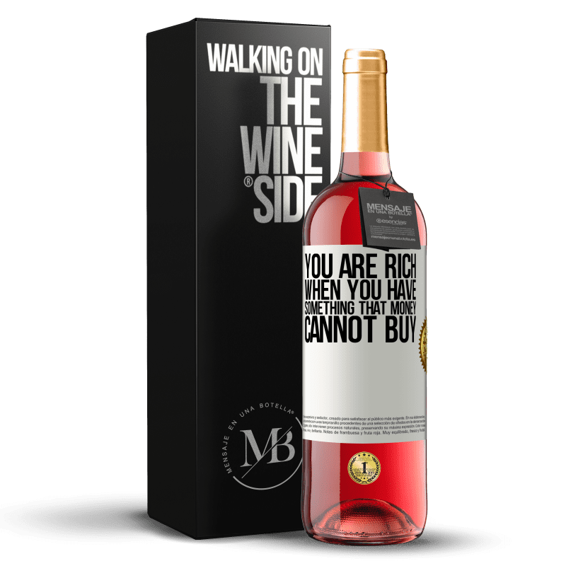 24,95 € Free Shipping | Rosé Wine ROSÉ Edition You are rich when you have something that money cannot buy White Label. Customizable label Young wine Harvest 2020 Tempranillo