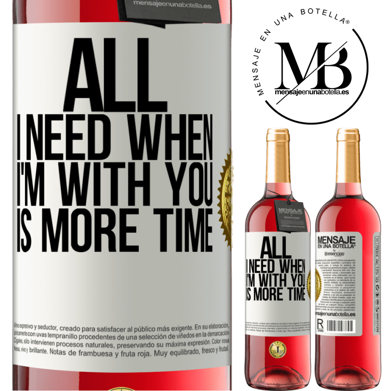 24,95 € Free Shipping   Rosé Wine ROSÉ Edition All I need when I'm with you is more time White Label. Customizable label Young wine Harvest 2020 Tempranillo