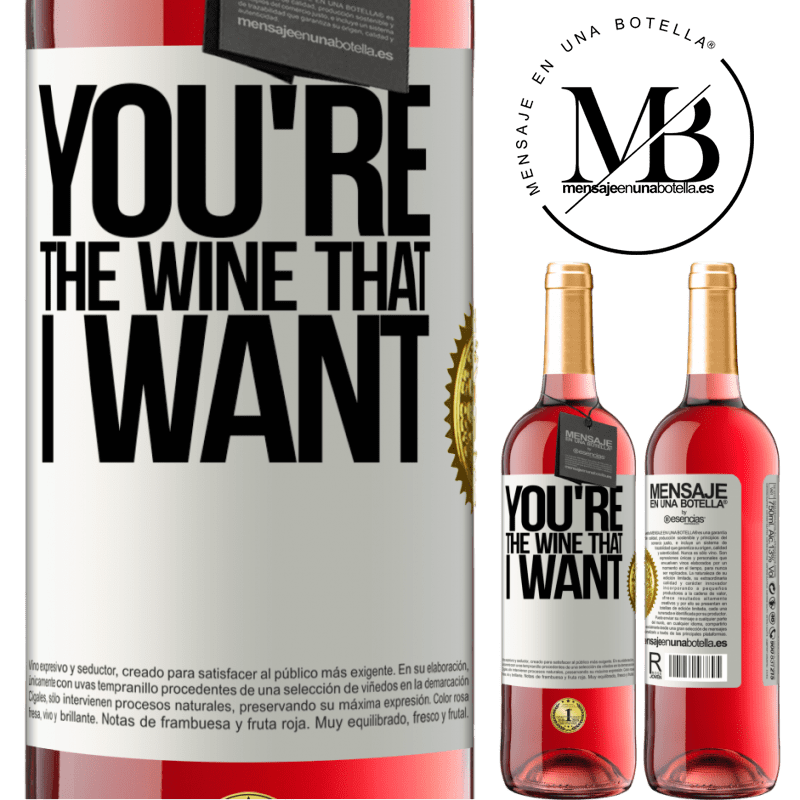 24,95 € Free Shipping | Rosé Wine ROSÉ Edition You're the wine that I want White Label. Customizable label Young wine Harvest 2020 Tempranillo