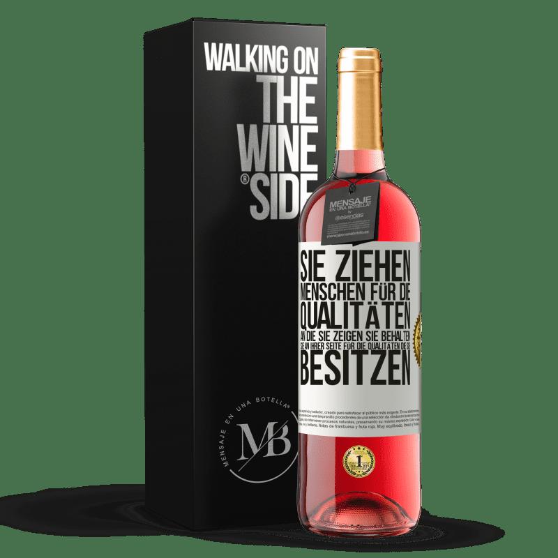 24,95 € Kostenloser Versand | Roséwein ROSÉ Ausgabe Sie ziehen Menschen für die Qualitäten an, die Sie zeigen. Sie behalten sie an Ihrer Seite für die Qualitäten, die Sie Weißes Etikett. Anpassbares Etikett Junger Wein Ernte 2020 Tempranillo