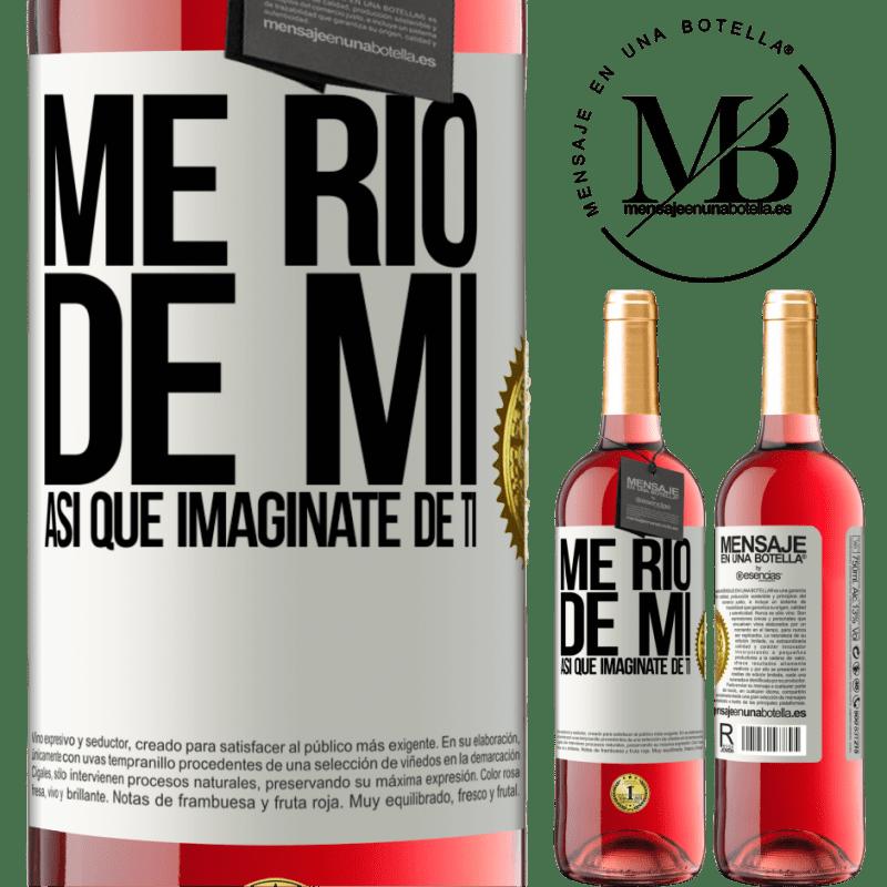 24,95 € Envoi gratuit   Vin rosé Édition ROSÉ Je ris de moi, alors imaginez-vous Étiquette Blanche. Étiquette personnalisable Vin jeune Récolte 2020 Tempranillo