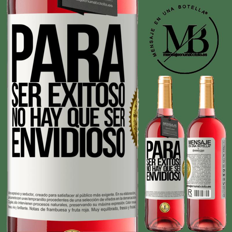 24,95 € Envoi gratuit   Vin rosé Édition ROSÉ Pour réussir, vous n'avez pas besoin d'être envieux Étiquette Blanche. Étiquette personnalisable Vin jeune Récolte 2020 Tempranillo