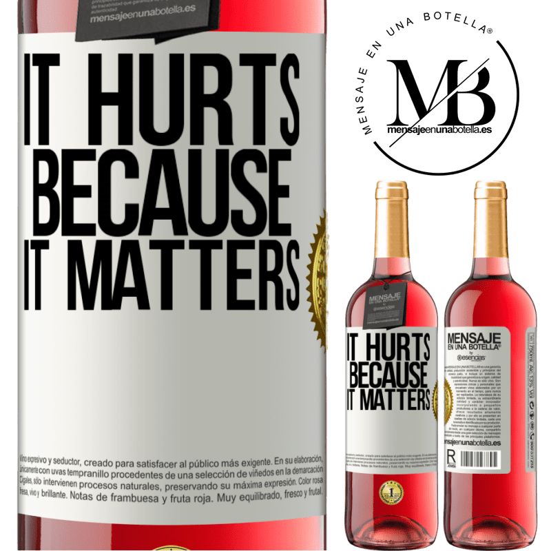 24,95 € Free Shipping | Rosé Wine ROSÉ Edition It hurts because it matters White Label. Customizable label Young wine Harvest 2020 Tempranillo
