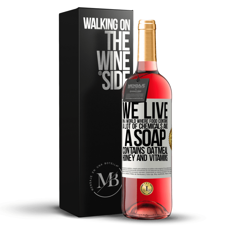 24,95 € Free Shipping | Rosé Wine ROSÉ Edition We live in a world where food contains a lot of chemicals and a soap contains oatmeal, honey and vitamins White Label. Customizable label Young wine Harvest 2020 Tempranillo
