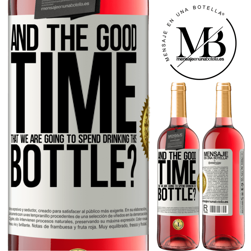 24,95 € Free Shipping   Rosé Wine ROSÉ Edition and the good time that we are going to spend drinking this bottle? White Label. Customizable label Young wine Harvest 2020 Tempranillo
