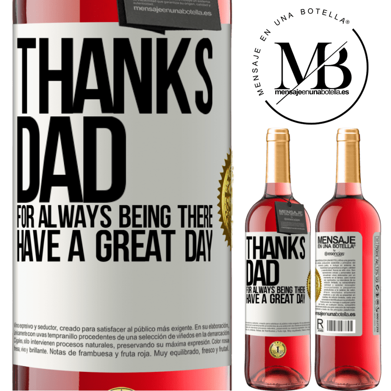 24,95 € Free Shipping | Rosé Wine ROSÉ Edition Thanks dad, for always being there. Have a great day White Label. Customizable label Young wine Harvest 2020 Tempranillo