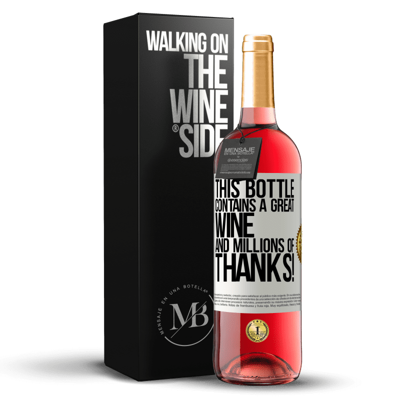 24,95 € Free Shipping | Rosé Wine ROSÉ Edition This bottle contains a great wine and millions of THANKS! White Label. Customizable label Young wine Harvest 2020 Tempranillo