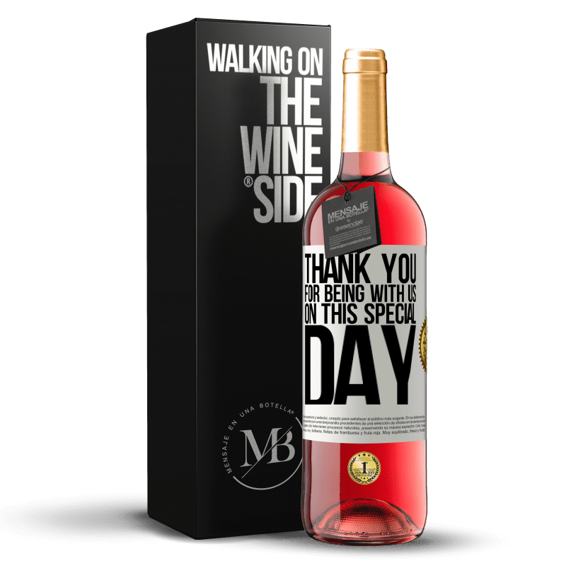 24,95 € Free Shipping   Rosé Wine ROSÉ Edition Thank you for being with us on this special day White Label. Customizable label Young wine Harvest 2020 Tempranillo