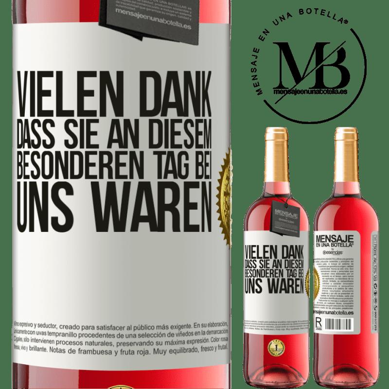 24,95 € Kostenloser Versand | Roséwein ROSÉ Ausgabe Vielen Dank, dass Sie an diesem besonderen Tag bei uns waren Weißes Etikett. Anpassbares Etikett Junger Wein Ernte 2020 Tempranillo