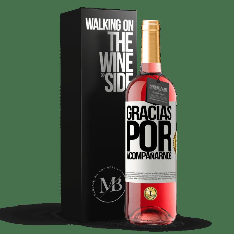 24,95 € Envoi gratuit   Vin rosé Édition ROSÉ Merci de nous accompagner Étiquette Blanche. Étiquette personnalisable Vin jeune Récolte 2020 Tempranillo