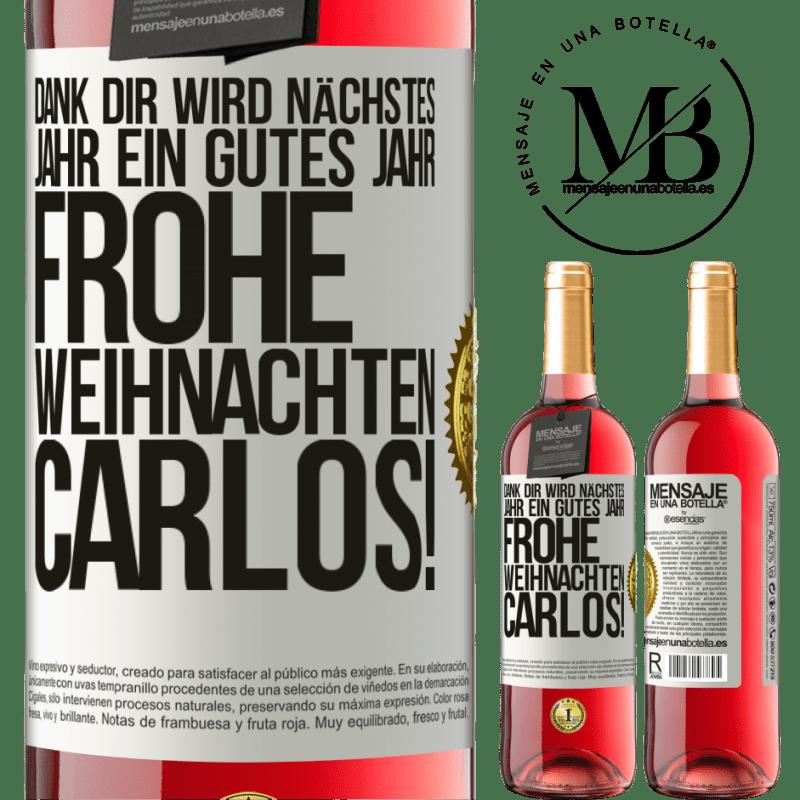 24,95 € Kostenloser Versand | Roséwein ROSÉ Ausgabe Dank dir wird nächstes Jahr ein gutes Jahr. Frohe Weihnachten, Carlos! Weißes Etikett. Anpassbares Etikett Junger Wein Ernte 2020 Tempranillo