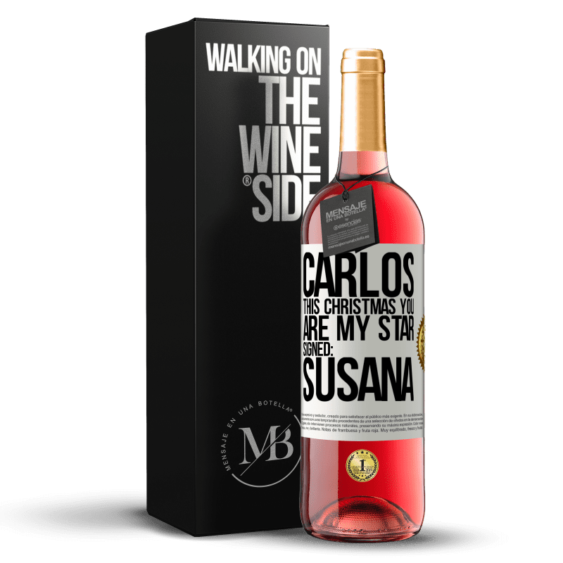 24,95 € Free Shipping | Rosé Wine ROSÉ Edition Carlos, this Christmas you are my star. Signed: Susana White Label. Customizable label Young wine Harvest 2020 Tempranillo