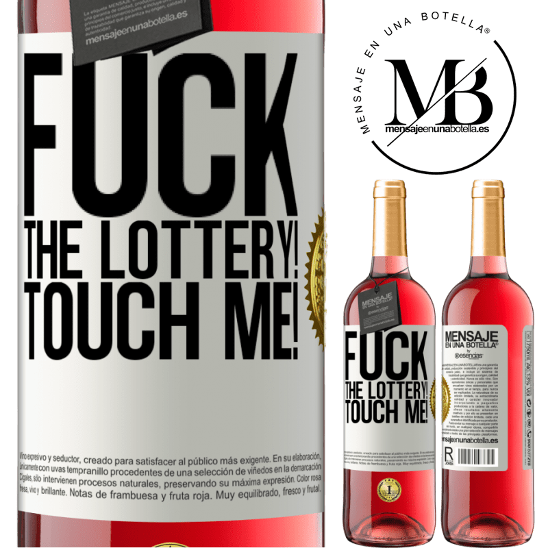 24,95 € Free Shipping   Rosé Wine ROSÉ Edition Fuck the lottery! Touch me! White Label. Customizable label Young wine Harvest 2020 Tempranillo