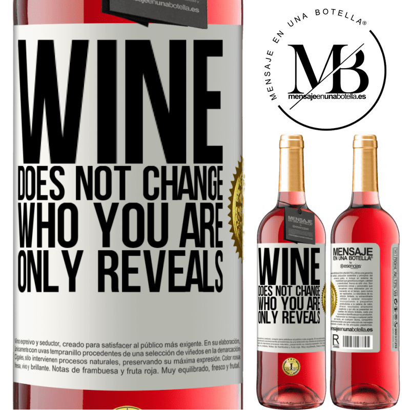 24,95 € Free Shipping   Rosé Wine ROSÉ Edition Wine does not change who you are. Only reveals White Label. Customizable label Young wine Harvest 2020 Tempranillo