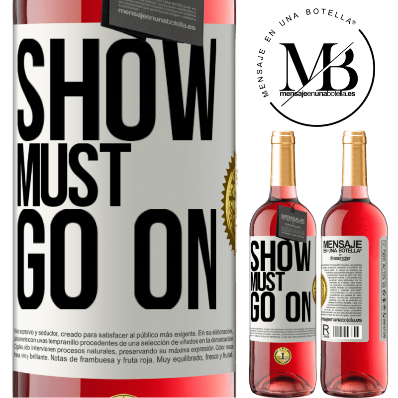 24,95 € Free Shipping   Rosé Wine ROSÉ Edition The show must go on White Label. Customizable label Young wine Harvest 2020 Tempranillo