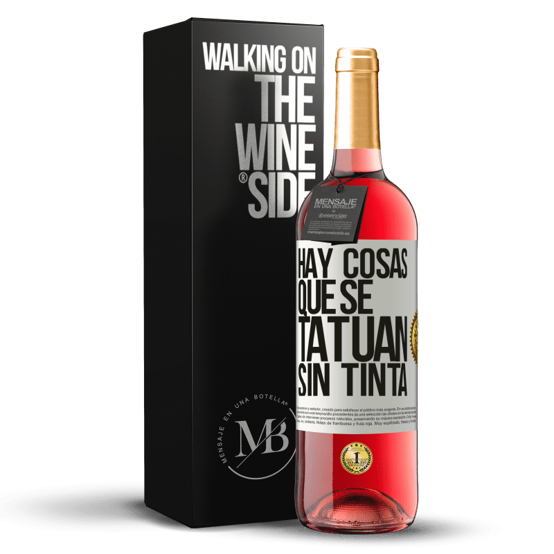24,95 € Envoi gratuit   Vin rosé Édition ROSÉ Il y a des choses qui sont tatouées sans encre Étiquette Blanche. Étiquette personnalisable Vin jeune Récolte 2020 Tempranillo