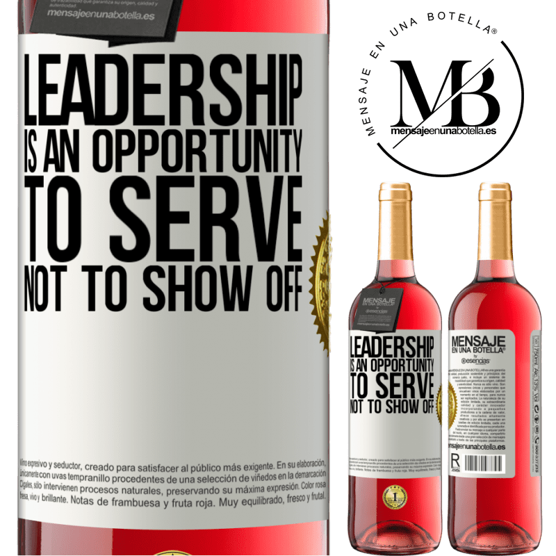 24,95 € Free Shipping   Rosé Wine ROSÉ Edition Leadership is an opportunity to serve, not to show off White Label. Customizable label Young wine Harvest 2020 Tempranillo