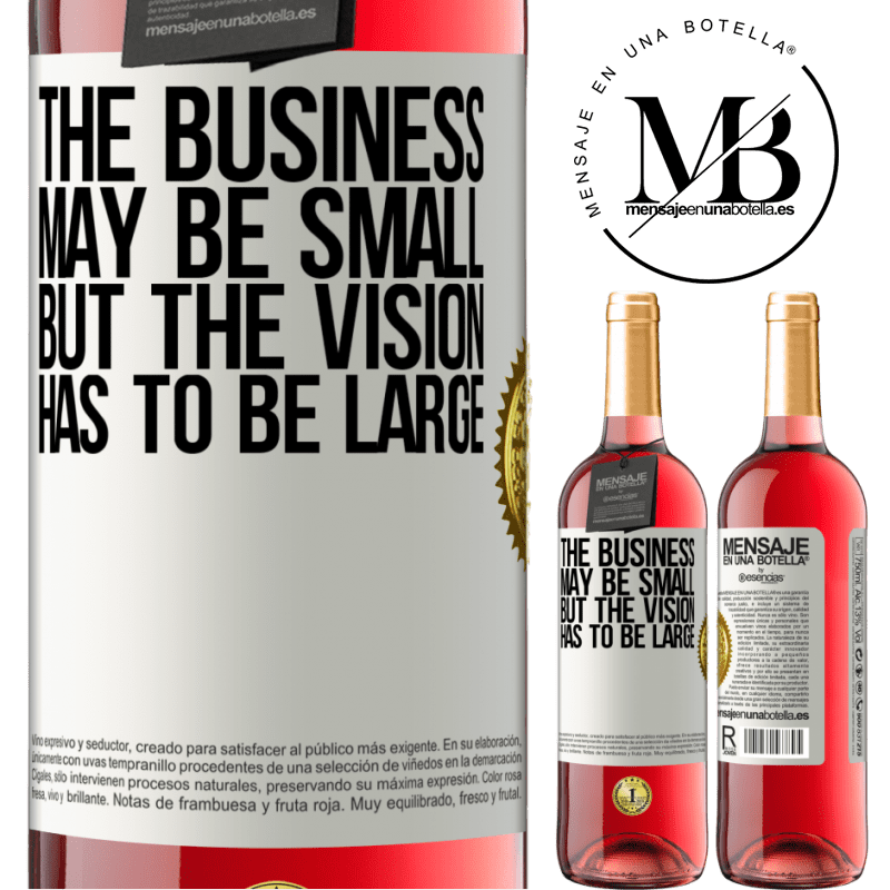 24,95 € Free Shipping | Rosé Wine ROSÉ Edition The business may be small, but the vision has to be large White Label. Customizable label Young wine Harvest 2020 Tempranillo