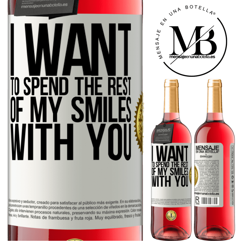 24,95 € Free Shipping   Rosé Wine ROSÉ Edition I want to spend the rest of my smiles with you White Label. Customizable label Young wine Harvest 2020 Tempranillo