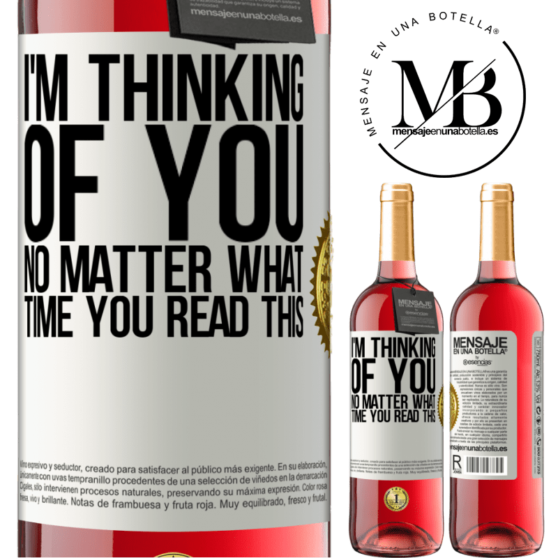 24,95 € Free Shipping | Rosé Wine ROSÉ Edition I'm thinking of you ... No matter what time you read this White Label. Customizable label Young wine Harvest 2020 Tempranillo